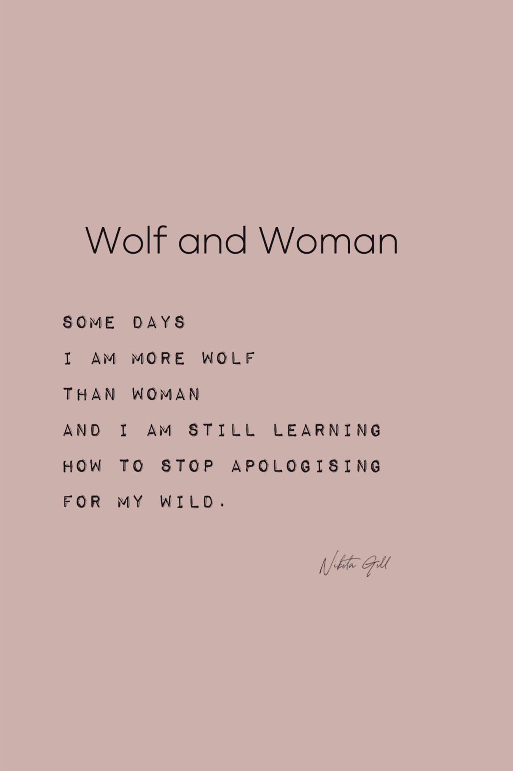 sei wild und laut als Frau und hör auf dich zu entschuldigen