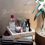 My best Skin care products 2020 – diese Beautyprodukte werden nachgekauft